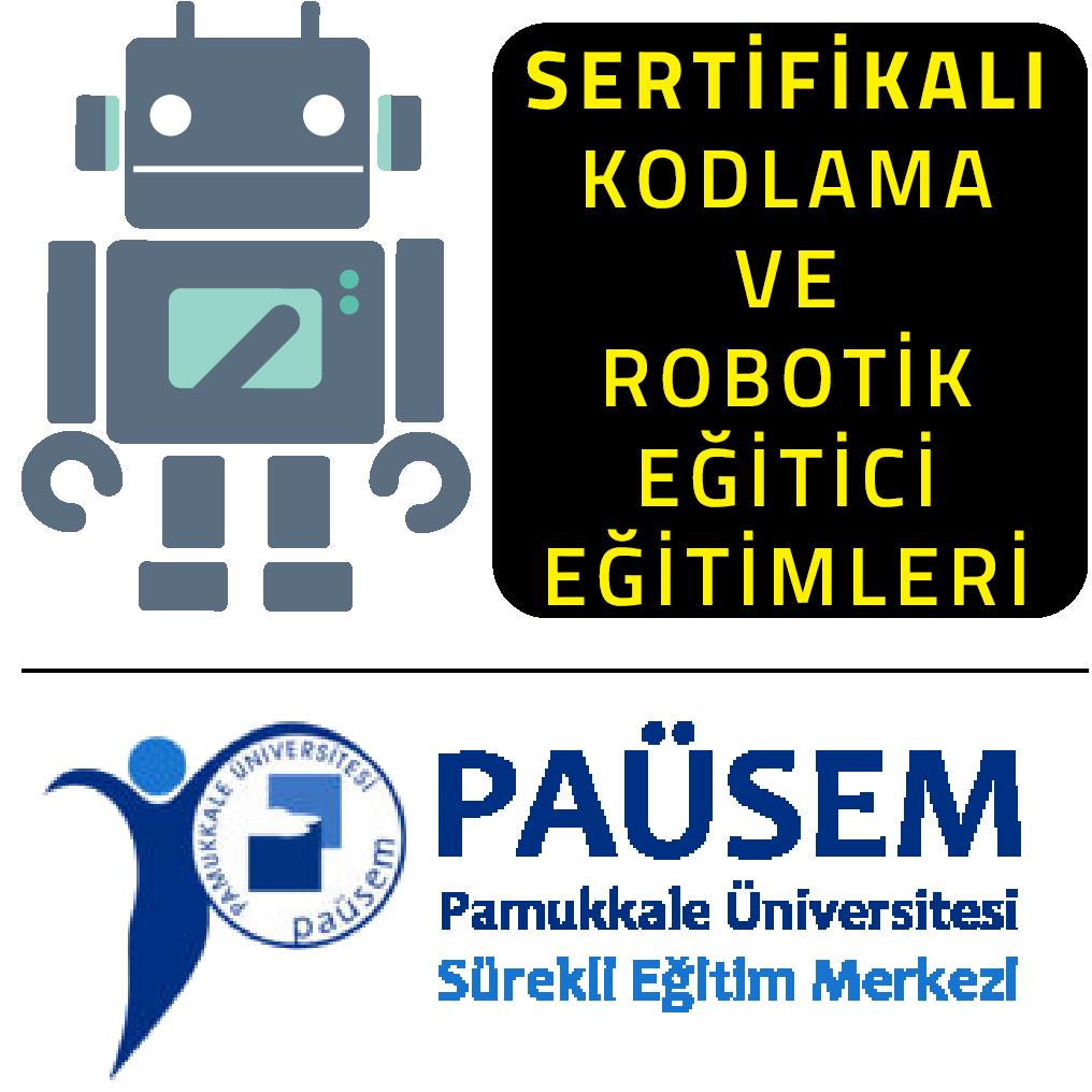 PAÜSEM Akademi'de Sertifikalı Kodlama ve Robotik Eğitici Eğitimleri